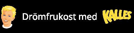 Kalles koncept 1 - 3 Kalles Drömfrukost