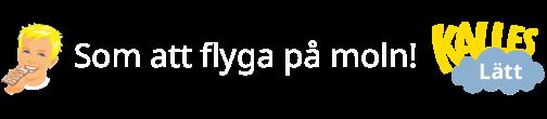 Kalles (bara helger) - 9 Kalles lätt